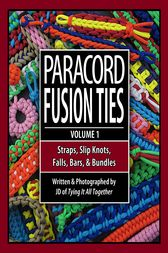 Paracord Fusion Ties - Volume 1 by J.D. Lenzen