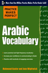 Practice Makes Perfect Arabic Vocabulary by Jane Wightwick