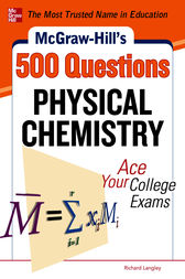 McGraw-Hills 500 Physical Chemistry Questions to Know by Test Day (EBOOK) by Richard H. Langley