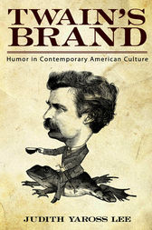 Twain's Brand by Judith Yaross Lee