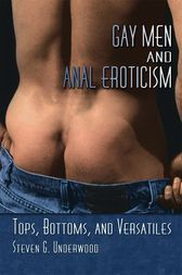 Gay Men and Anal Eroticism