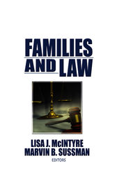 Families and Law by Marvin B Sussman