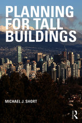 Planning for Tall Buildings by Michael J. Short