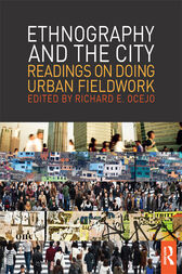 Ethnography and the City by Richard E. Ocejo
