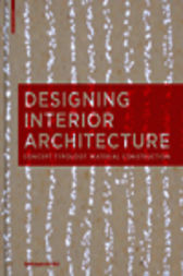 Designing Interior Architecture by Sylvia Leydecker