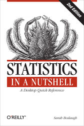 Statistics in a Nutshell by Sarah Boslaugh