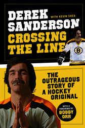 Crossing the Line by Derek Sanderson