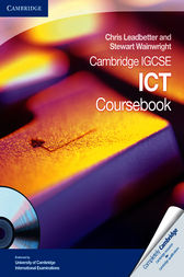 Cambridge IGCSE ICT Coursebook by Chris Leadbetter