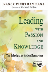 Leading With Passion and Knowledge by Nancy Fichtman Dana