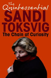 The Chain Of Curiosity by Sandi Toksvig