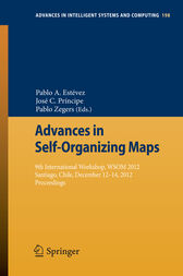Advances in Self-Organizing Maps by Pablo A. Estévez