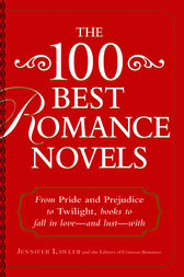 The 100 Best Romance Novels by Jennifer Lawler