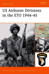 US Airborne Divisions in the ETO 1944-45 by Steven Zaloga
