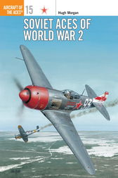 Soviet Aces of World War 2 by Hugh Morgan