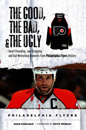 The Good, the Bad, & the Ugly: Philadelphia Flyers by Adam Kimelman