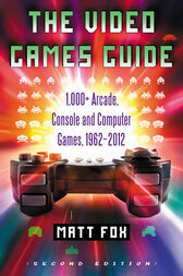 The Video Games Guide by Matt Fox