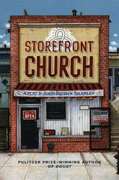 Storefront Church by John Patrick Shanley