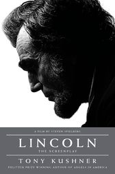 Lincoln by Tony Kushner