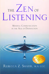 The Zen of Listening by Rebecca Z. Shafir