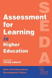 Assessment for Learning in Higher Education