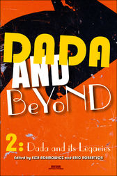 Dada and Beyond. Volume 2