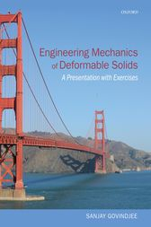 Engineering Mechanics of Deformable Solids by Sanjay Govindjee