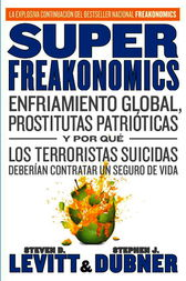 SuperFreakonomics by Steve D. Levitt