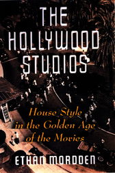The Hollywood Studios by Ethan Mordden