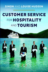 Customer Service in Tourism and Hospitality by Simon Hudson