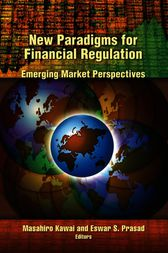 New Paradigms for Financial Regulation by Masahiro Kawai