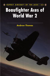 Beaufighter Aces of World War 2 by Andrew Thomas