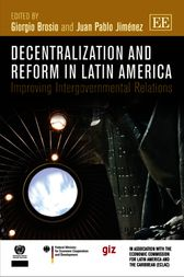 Decentralization and Reform in Latin America by Giorgio Brosio