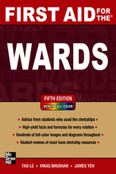 First Aid for the Wards 5/E by Tao Le