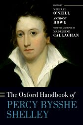 The Oxford Handbook of Percy Bysshe Shelley by Michael O'Neill