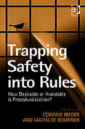 Trapping Safety into Rules by Mathilde Bourrier