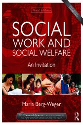 Social Work and Social Welfare by Marla Berg-Weger