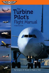 The Turbine Pilot's Flight Manual by Gregory N. Brown