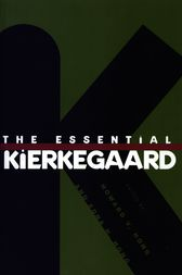 The Essential Kierkegaard by Howard V. Hong