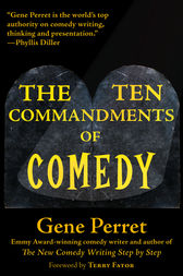 The Ten Commandments of Comedy by Gene Perret