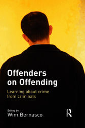 Offenders on Offending by Wim Bernasco