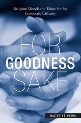 For Goodness Sake by Walter Feinberg