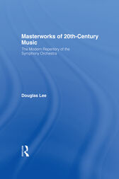 Masterworks of 20th-Century Music by Douglas Lee