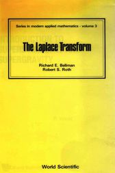 The Laplace Transform by Richard Bellman