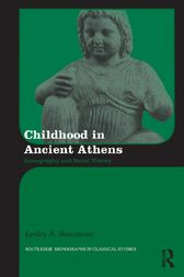 Childhood in Ancient Athens by Lesley A. Beaumont