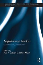 Anglo-American Relations by Alan Dobson