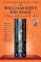 The William Kent Krueger Collection #2 by William Kent Krueger
