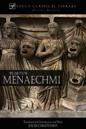 Menaechmi by Plautus;  David Christenson