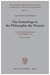 Die Gottesfrage in der Philosophie der Neuzeit. by Leonardo Messinese