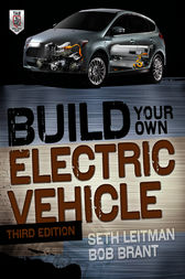 Build Your Own Electric Vehicle, Third Edition by Seth Leitman