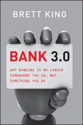 Bank 3.0 by Brett King